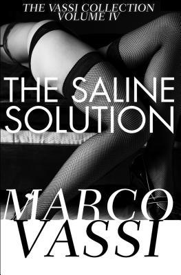 The Saline Solution