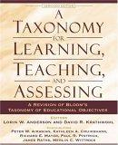 A Taxonomy for Learning, Teaching, and Assessing