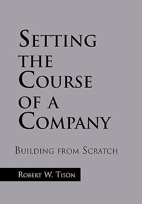 Setting the Course of a Company