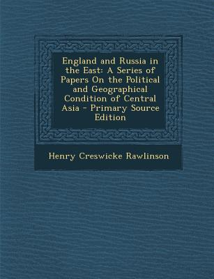 England and Russia in the East
