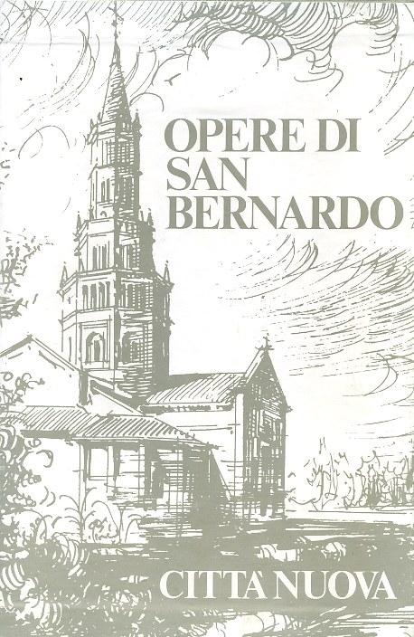 Opere di san Bernard...