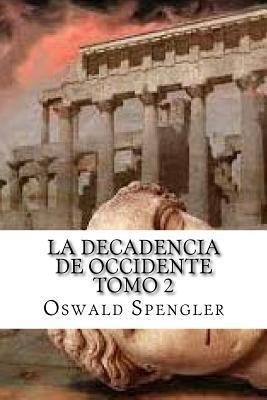 la decadencia de occidente