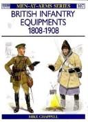 British Infantry Equipments 1808-1908