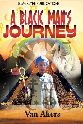 A Black Man's Journey