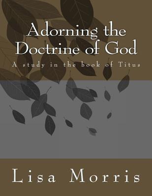Adorning the Doctrine of God