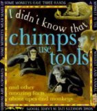 I didn't know that chimps use tools