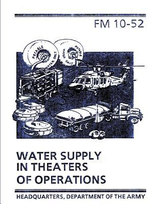 Water Supply in Theaters of Operations