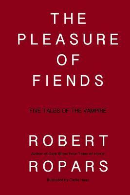 The Pleasure of Fiends