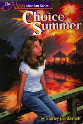 Choice Summer