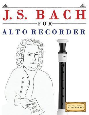 J. S. Bach for Alto Recorder
