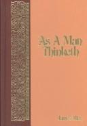 """""""As"""" a Man Thinketh"""