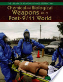 Chemical and Biological Weapons in a Post-9/11 World