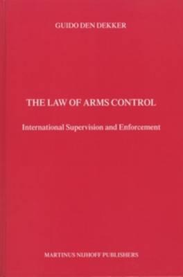 The Law of Arms Control