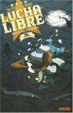 Lucha Libre, Tome 5