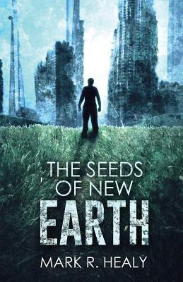 The Seeds of New Earth