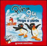 Pingu Pinga si perde
