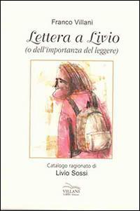 Lettera a Livio o dell'importanza del leggere