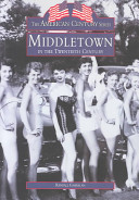 Middletown in the 20th Century