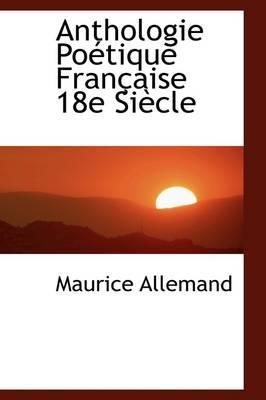 Anthologie Po Tique Fran Aise 18e Si Cle