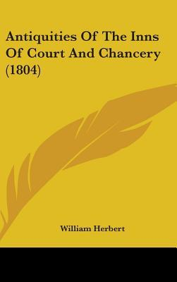Antiquities of the Inns of Court and Chancery (1804)
