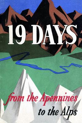 19 Days from the Apennines to the Alps