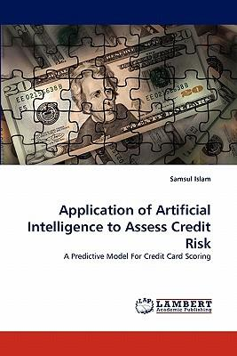 Application of Artificial Intelligence to Assess Credit Risk