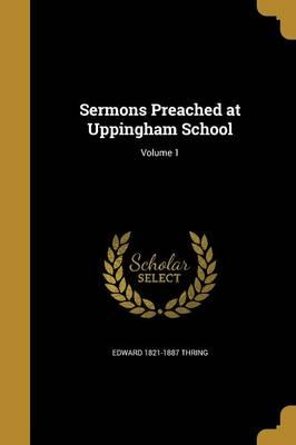 SERMONS PREACHED AT UPPINGHAM