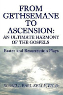From Gethsemane to Ascension