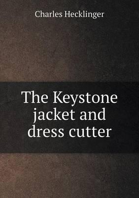 The Keystone Jacket and Dress Cutter
