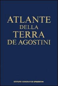 Atlanti della terra: Atlante della terraAtlante storico del mondo
