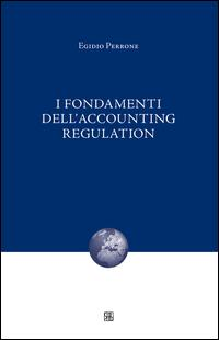 I fondamenti dell'accounting regulation