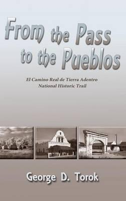 From the Pass to the Pueblos (Hardcover)