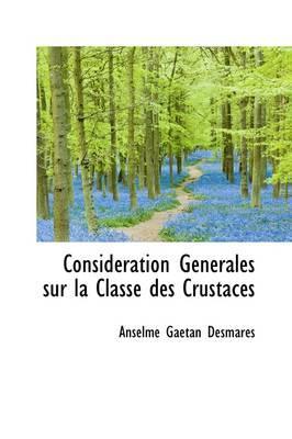 Consid Ration G N Rales Sur La Classe Des Crustac?'s