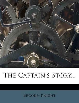 The Captain's Story...