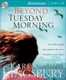 Beyond Tuesday Morning: Unabbridged
