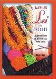 Hawaiian Lei in Crochet