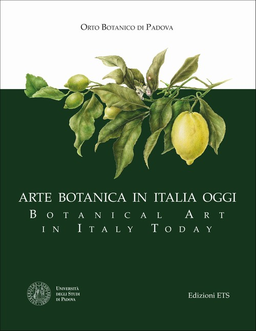Arte botanica in Italia oggi - Botanical Art in Italy Today