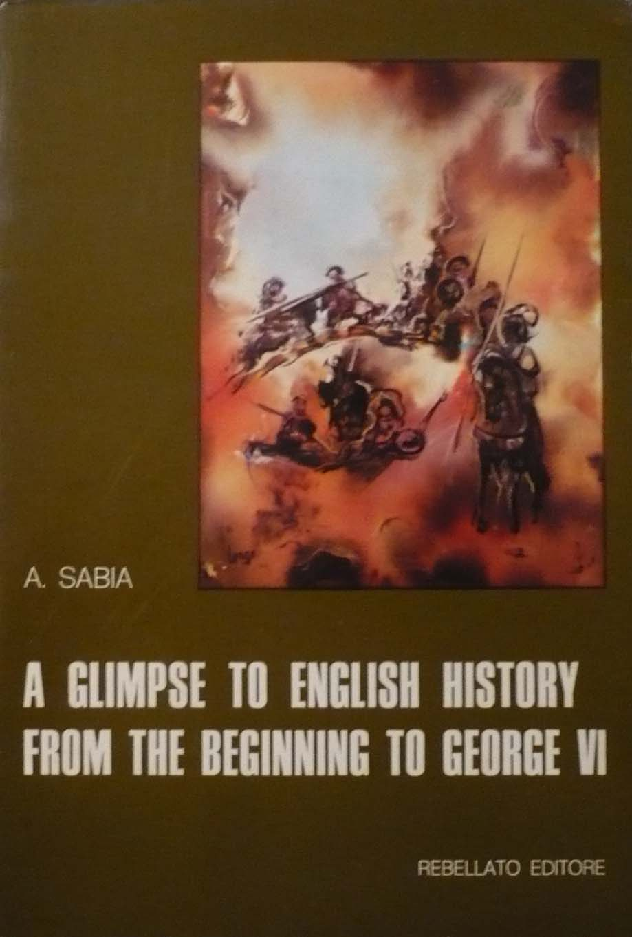 A glimpse to English history from the beginning to George VI
