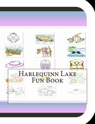 Harlequinn Lake Fun Book