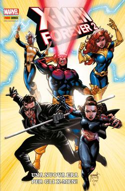 X-Men Forever II n. 1