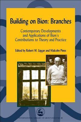 Building on Bion