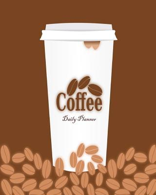 Hot Coffee Brown Daily Planner