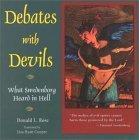 Debates With Devils