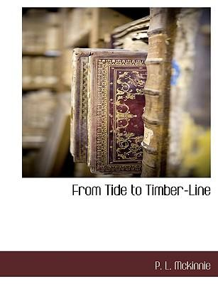 From Tide to Timber-Line