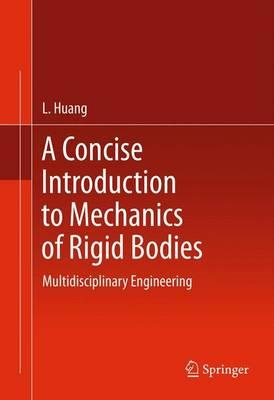 A Concise Introduction to Mechanics of Rigid Bodies