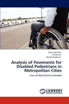 Analysis of Pavements for Disabled Pedestrians in Metropolitan Cities