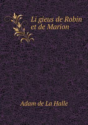Li Gieus de Robin Et de Marion