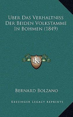 Uber Das Verhaltniss Der Beiden Volkstamme in Bohmen (1849)