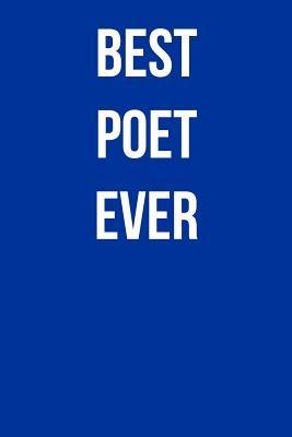 Best Poet Ever Journal