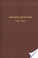 Saint-Saëns and the Organ